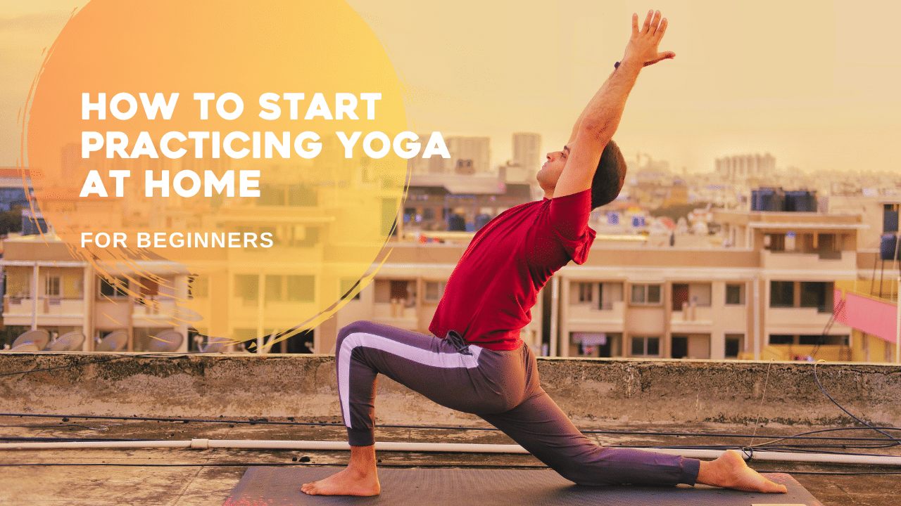 How to start doing yoga at home for beginners - Yoga with Ankush