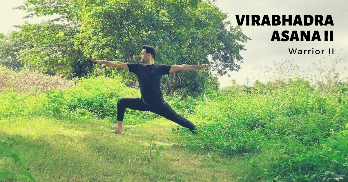 Virabhadrasana 2 or warrior pose - Yoga with Ankush